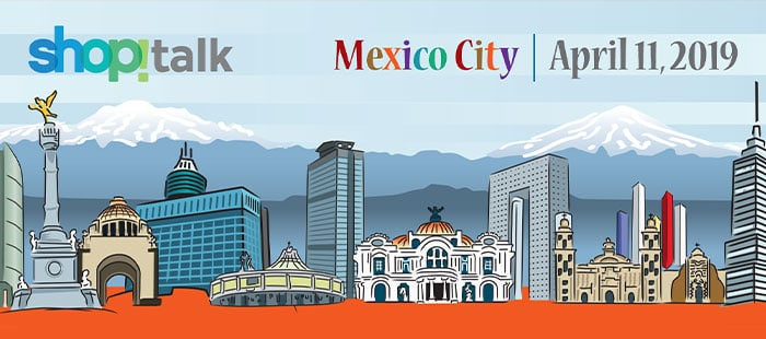 ShopTalk April 2019 Mexico City